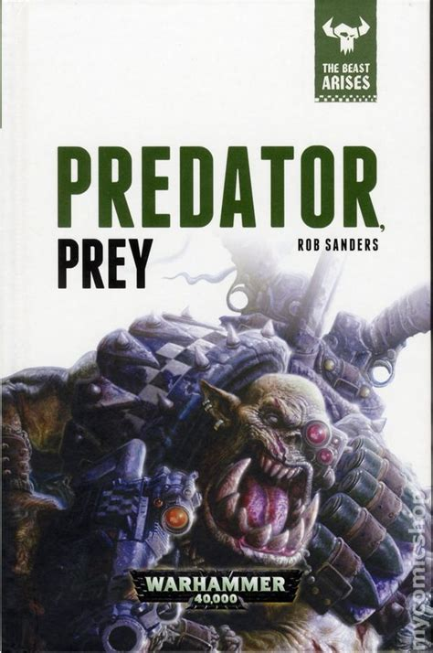 prey a prey novel warhammer 40k predator prey hc 2016 novel the beast