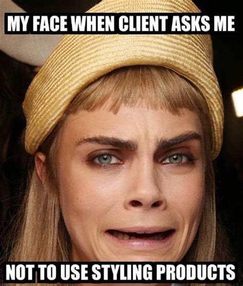 Funny Hair Meme - 180 best images about hair stylist problems on pinterest