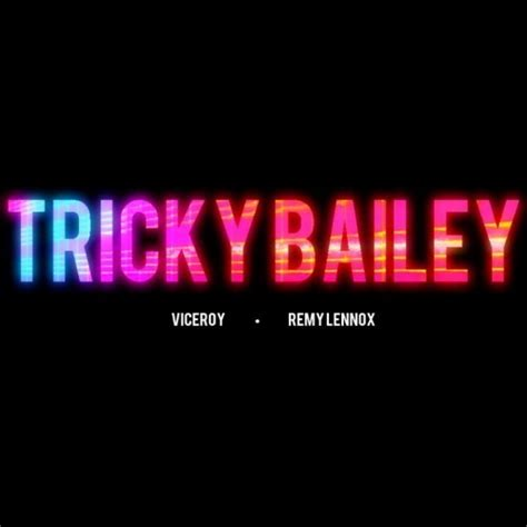 lyrics tricky vic flair tricky bailey lyrics genius lyrics
