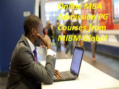 Pg Mba Course by Mba Admission Pg Courses From Mibm Global