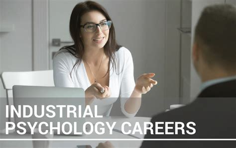 industrial psychology industrial psychologist careers