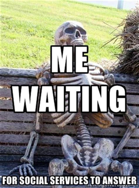 waiting skeleton meme generator image memes  relatablycom