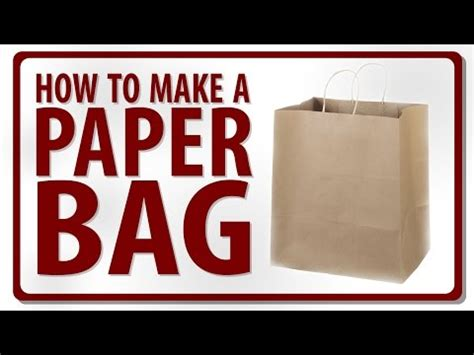 How To Make The Paper Bag - how to make a paper bag by rohit