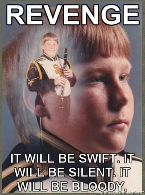 Revenge Memes - image 45989 ptsd clarinet boy know your meme