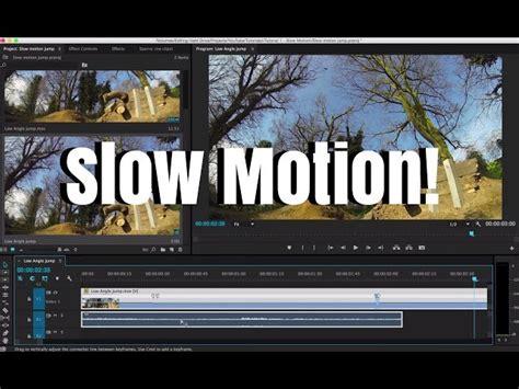 adobe premiere pro slow motion slow motion tutorial adobe premiere pro cc senzomusic com