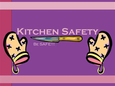 kitchen safety with ppt video online download kitchen safety be safe ppt video online download