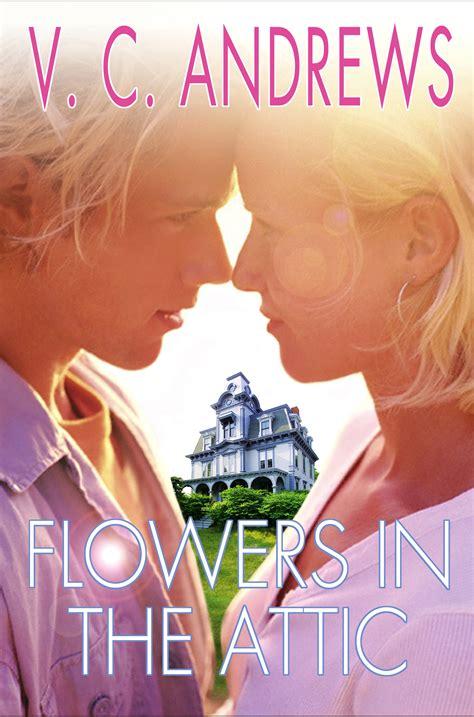 Flowers In The Attic flowers in the attic hellphie s fiendish fiction