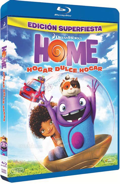 home hogar dulce hogar gracias por vuestro planeta extras y contenidos de home hogar dulce hogar en blu ray 3d y 2d
