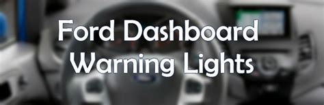 ford dashboard warning lights ford fusion dashboard lights 2017 2018 2019 ford price
