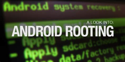 android root a look into android rooting hongkiat