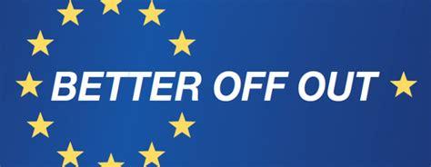 better out the european union eu 171 englishpatriots