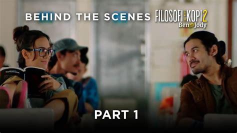 film filosofi kopi free download filosofi kopi 2 ben jody behind the scenes quot part 1