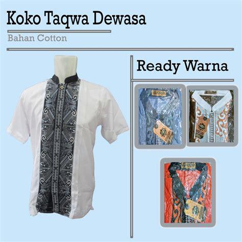 Koko Murah Dewasa grosir koko taqwa dewasa murah 45ribuan grosir baju