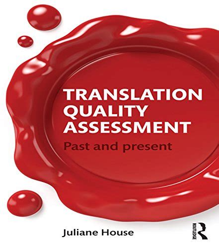 thesis on translation quality assessment ebook towards a general theory of translational action