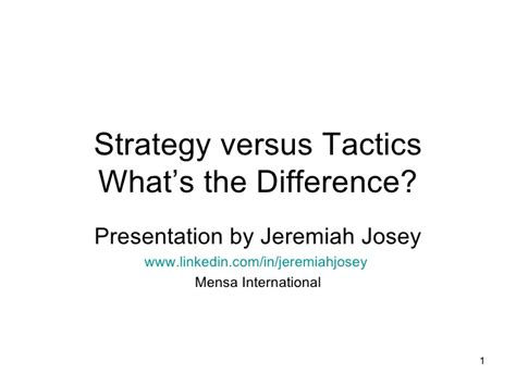 Strategic And Tactical Mba by Strategy Versus Tactics Presentation 20081029