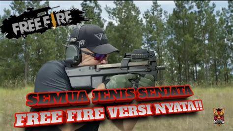 senjata asli  fire  dunia nyata youtube