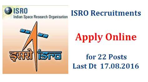 Samsung Research India Placement Papers 2016 by Indian Space Research Organisation Isro Recruitment Notification 2016 22 Posts Ts Dsc Trt
