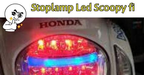Lu Led Belakang Scoopy Fi dj88 variasi toko aksesories terlengkap dan terpercaya se indonesia stopl led honda scoopy