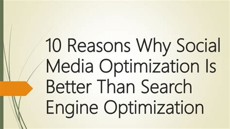 search engines that are better than why social media optimization is better than search engine