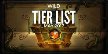best hs decks tier list may 2017 best format decks hs decks