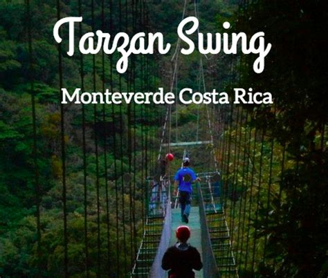 tarzan swing monteverde costa rica tarzan swing in monteverde costa rica video lust for