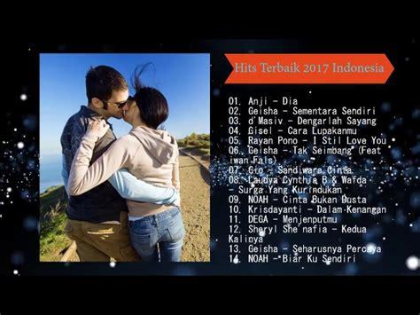 lagu soundtrack film indonesia terbaik lagu indonesia terbaru 2017 terpopuler lagu indo terbaik