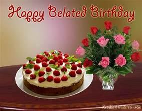 belated happy birthday greetings late birthday wishes gifs