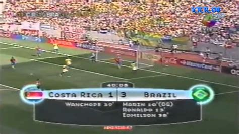 Brazilia Vs Costa Rica Goles De Costa Rica Vs Brasil Mundial Korea 243 N 2002