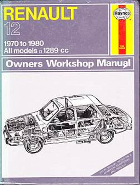 renault 12 autodata car repair manual 1970 on base standard tl l ts tr tn estate ebay renault 12 1970 to 1980 all models owners workshop manual a hayn renault 12 1970 to 1980 all