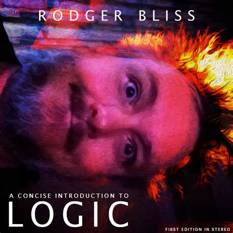 a concise introduction to logic a concise introduction to logic rodger bliss
