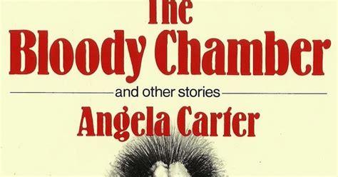 libro the bloody chamber york libros en la hierba la c 225 mara sangrienta y otros cuentos