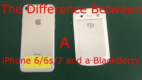 the difference between an iphone 6 6s 7 and a blackberry