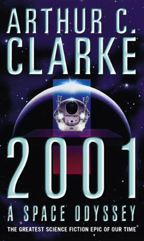 clarkes books 2001 a space odyssey by arthur c clarke book review