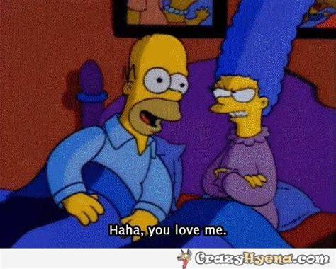 Haha Simpsons Meme - homer simpson haha you love me