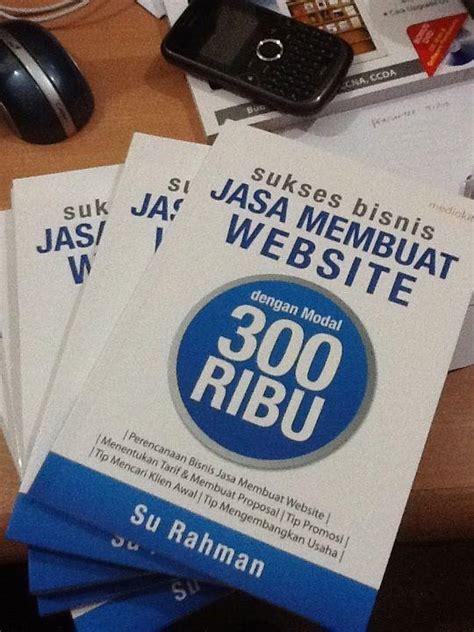 membuat usaha dengan modal 500 ribu buku bisnis web design su rahman dot net