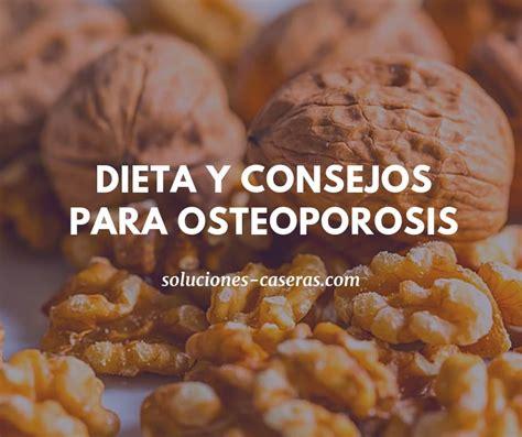 cuidados  alimentacion  contra la osteoporosis