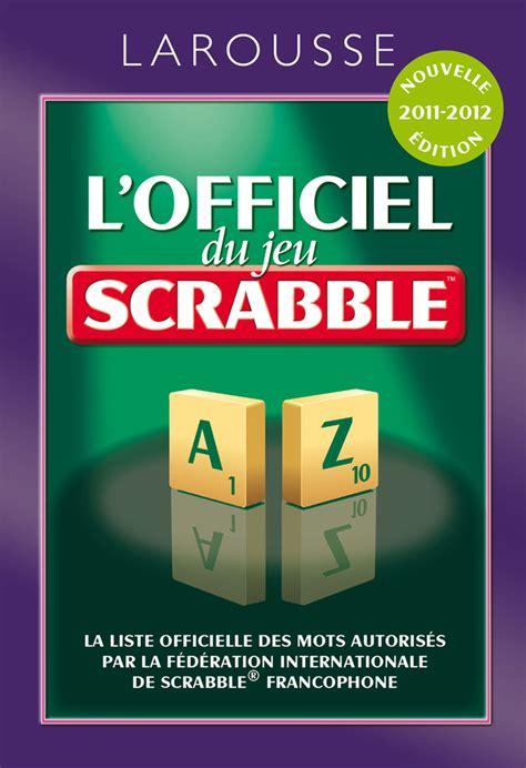 Dictionnaire Scrabble Le Dictionnaire De R 233 F 233 Rence Au