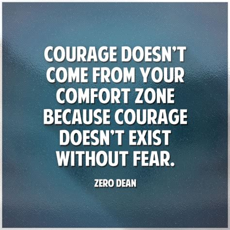 comfort zone and courage zone courage doesn t come from your comfort zone