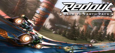 Redout Enhanced Edition Back To Earth Pack redout enhanced edition back to earth free pc