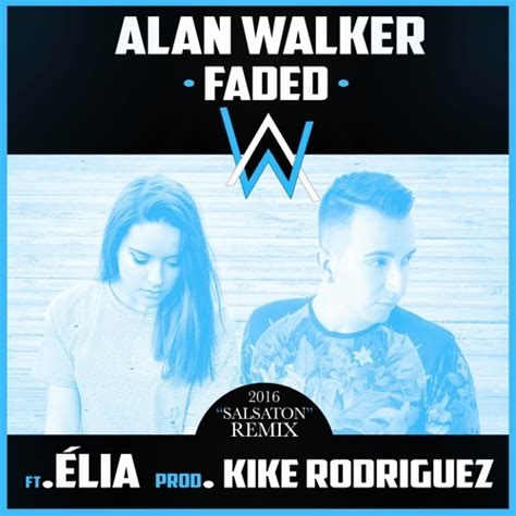 alan walker relax mp3 download lagu alan walker faded kike rodriguez remix