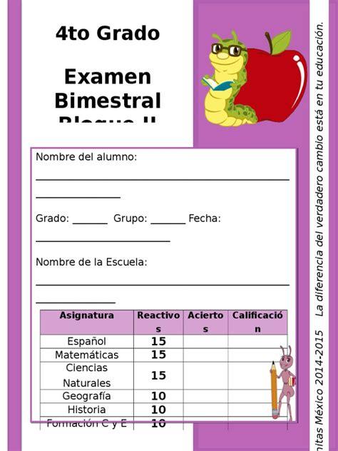 examen bimestral del primer bloque de sexto grado ciclo escolar 2014 examen 4to grado bloque 2 2014 2015
