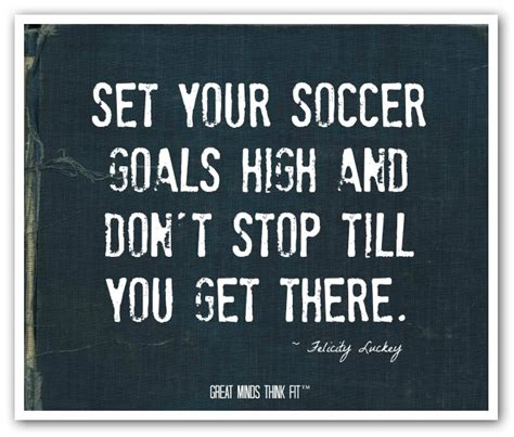 Soccer Quotes Soccer Quotes For Motivation