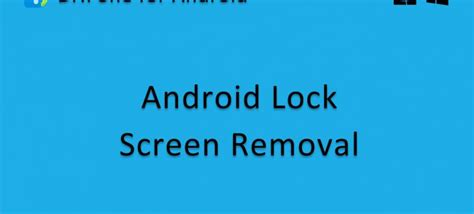 Android Lock Screen Removal by How To Unlock Your Android Screen Lock With Dr Fone