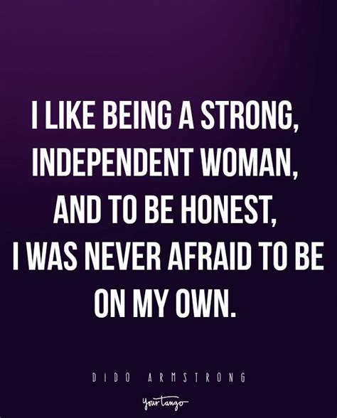 we re strong single independent 18 quotes to remind you how strong are when they re