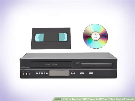 convertire cassette in dvd 3 ways to transfer vhs to dvd or other digital formats