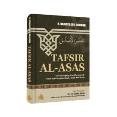 Tafsir Ayat Ahkam Tafsir Tematik Ayat Ayat Hukum Kadar M Yusuf tafsir al asas bukumuslim co