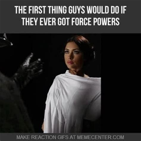 Princess Leia Meme - don t act so surprized princess by don vader meme center