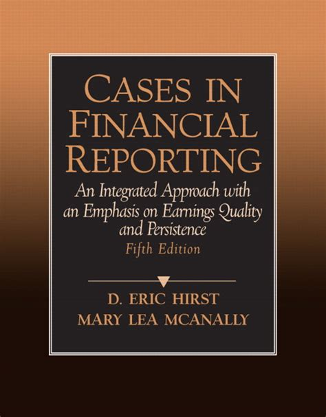 Mba In Accounting And Finance In Canada by Hirst Mcanally Cases In Financial Reporting 5th