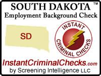 South Dakota Background Check South Dakota Employment Background Check Criminal Data