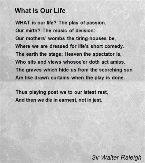 what is the lifespan of a what is our poem by sir walter raleigh poem